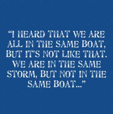 We are not all in the same boat Damian Barr's quote w no attribution