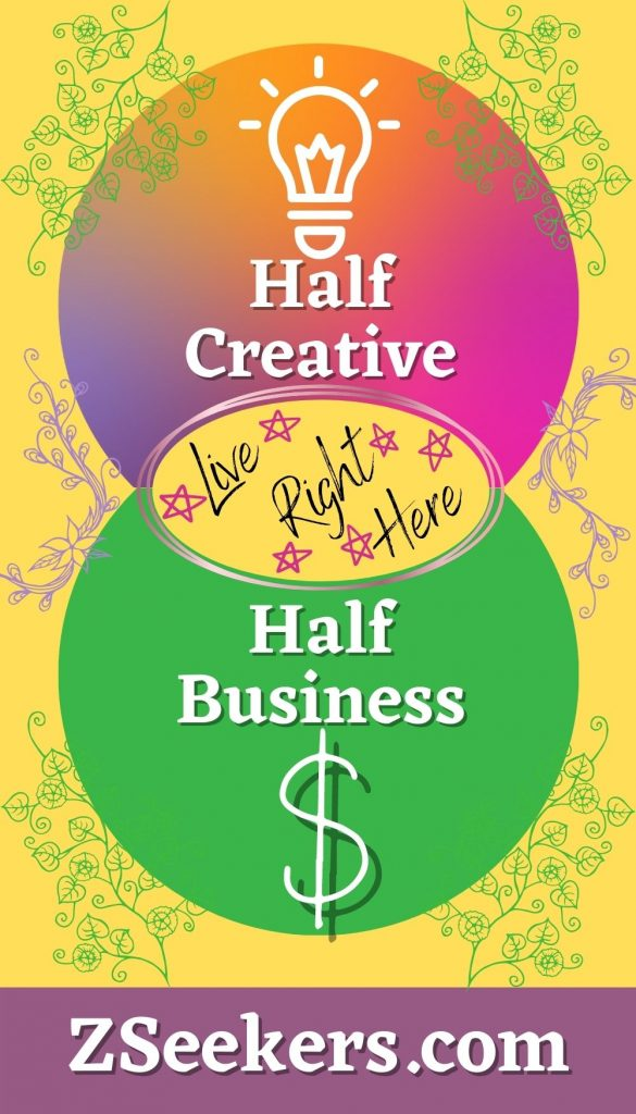 Half Creative, Half Business ~ Where the creative part of me overlaps with the business part of me, that's where I love to live! I invite you to join me there.